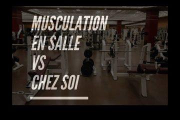 musculation en salle vs chez soi ( musculation à domicile)