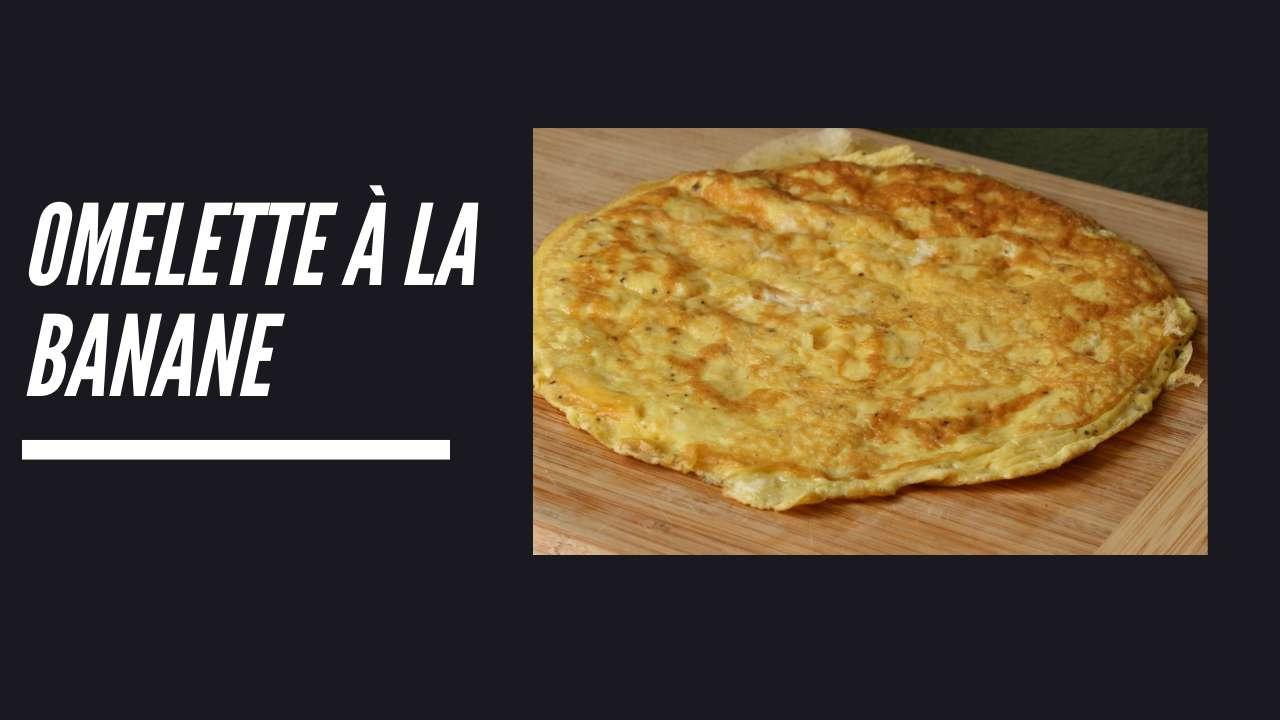 omelette banane