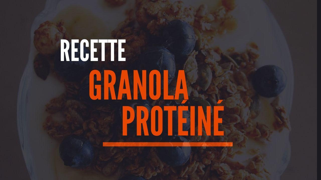 recette granola protéiné healthy