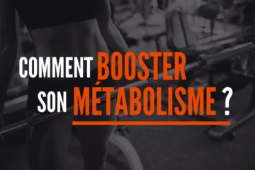 comment booster son métabolisme