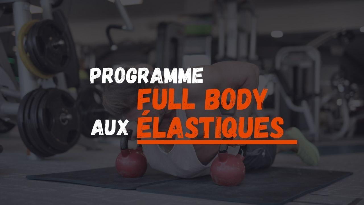 programme full body elastiques