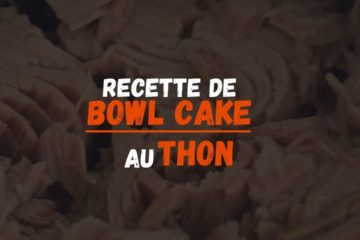 recette bowl cake au thon